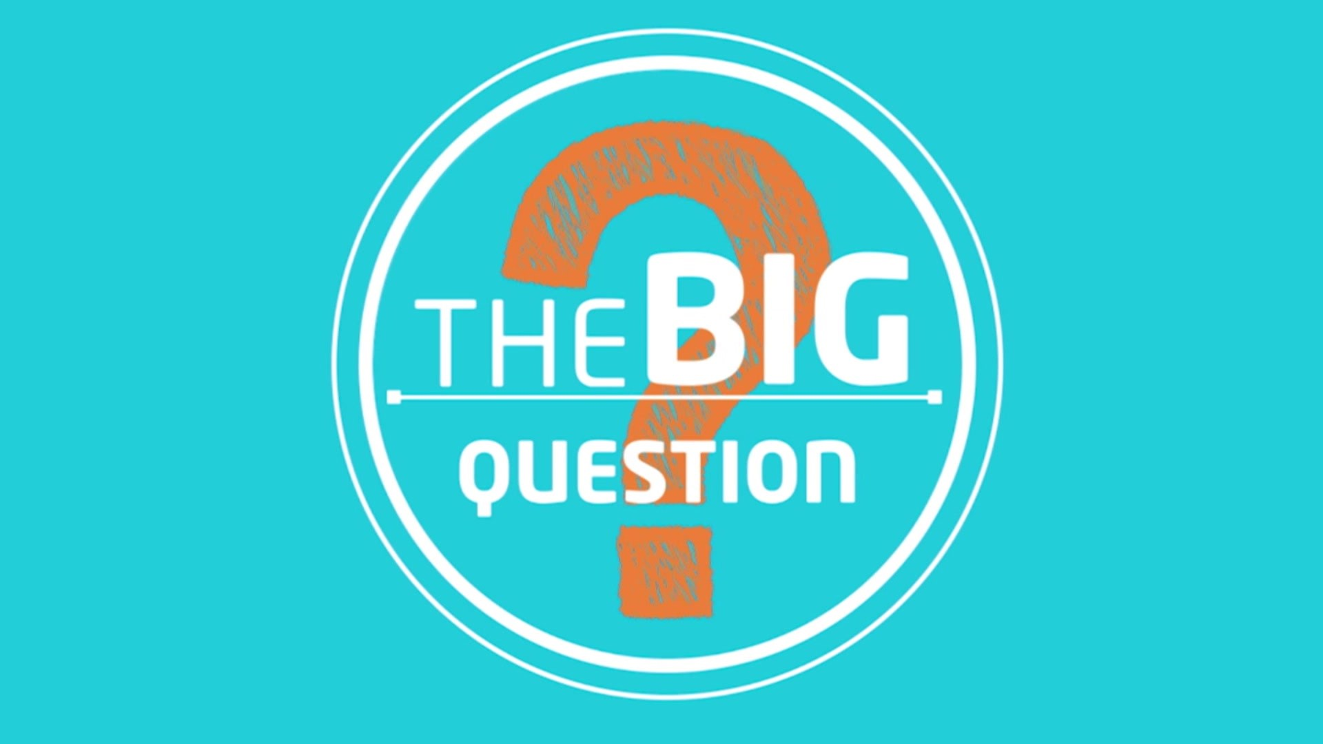 a876b16656 Send Us Your Questions: The Big Question: Send Us Your Questions ...