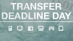 Transfer deadline day - confirmed deals