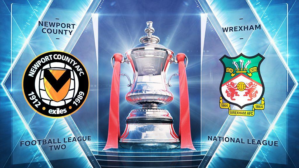FA Cup highlights: Newport 4-0 Wrexham