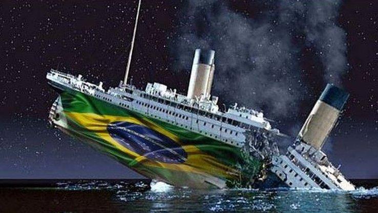 Brazil as Titanic