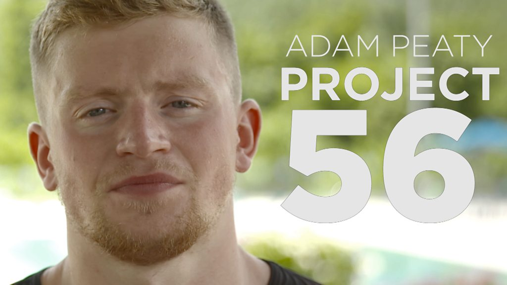 Adam Peaty: Olympic champion explains his Project 56