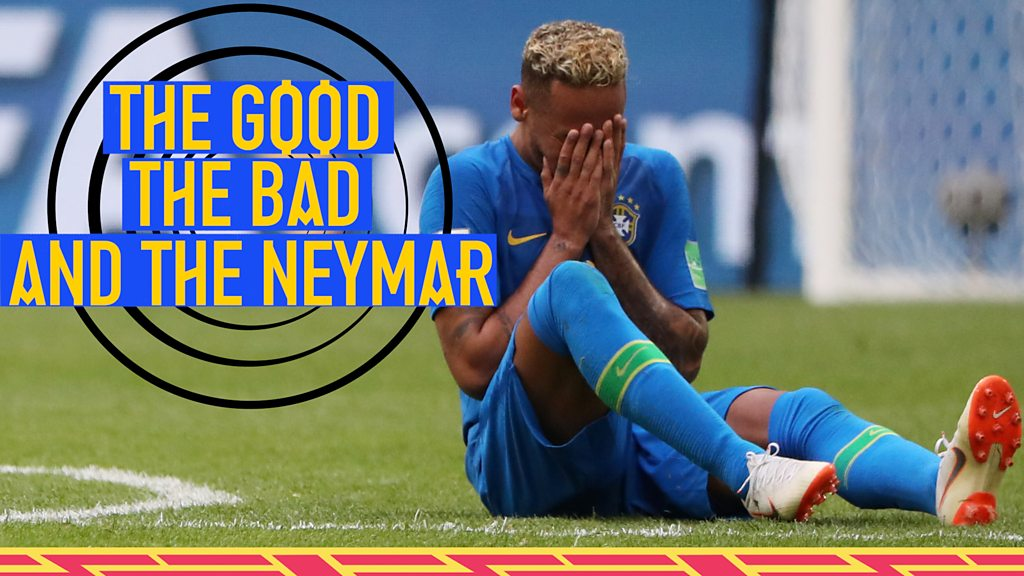 World Cup 2018: The good, the bad, and the Neymar