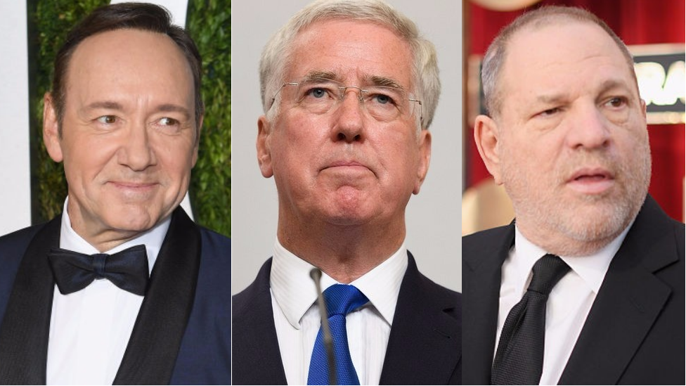 Kevin Spacey, Sir Michael Fallon, Harvey Weinstein