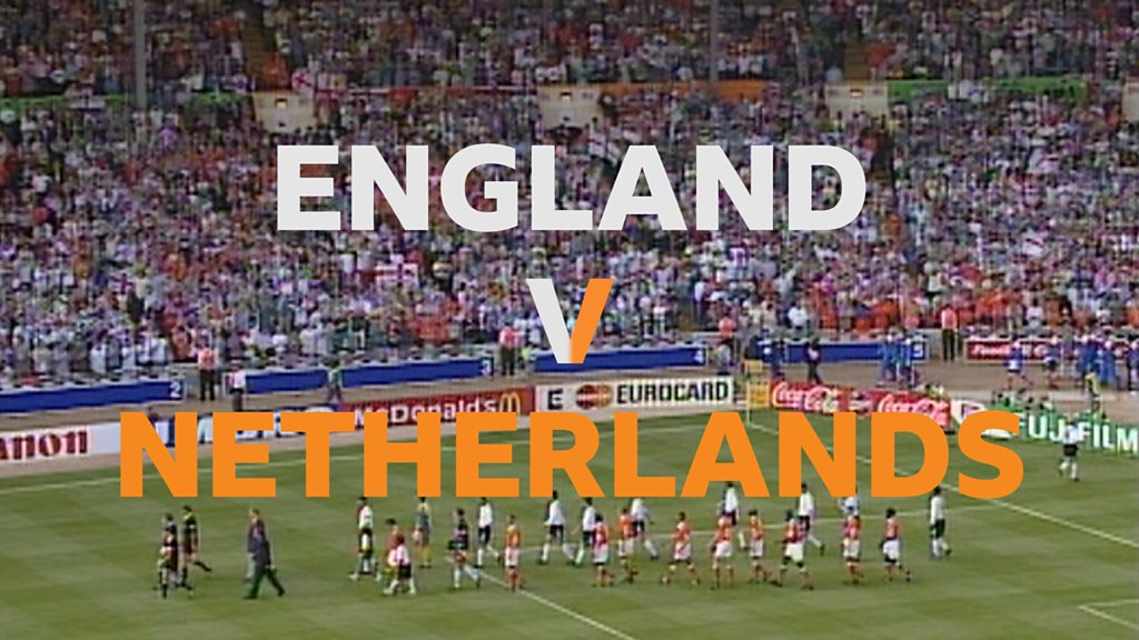Netherlands v England: Euro 96 - That one game when England were amazing at football