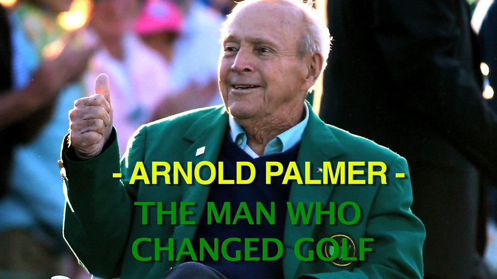 Remembering Arnold Palmer - the man who changed golf