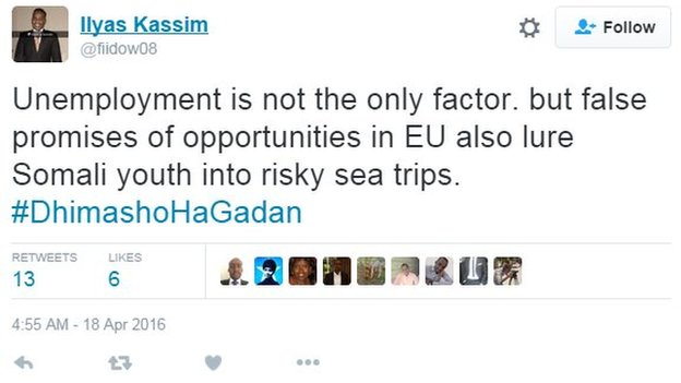 Ilyas tweets: Unemployment is not the only factor, but false promises of opportunities in the EU also lure Somali youth into risky sea trips #DhimashoHaGadan.