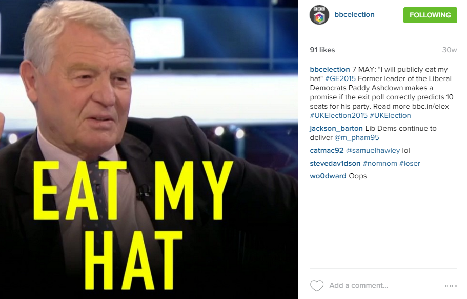 Instagram picture showing Paddy Ashdown saying he will eat his hat if the exit polls correctly predicts 10 seats for the Liberal Democrats