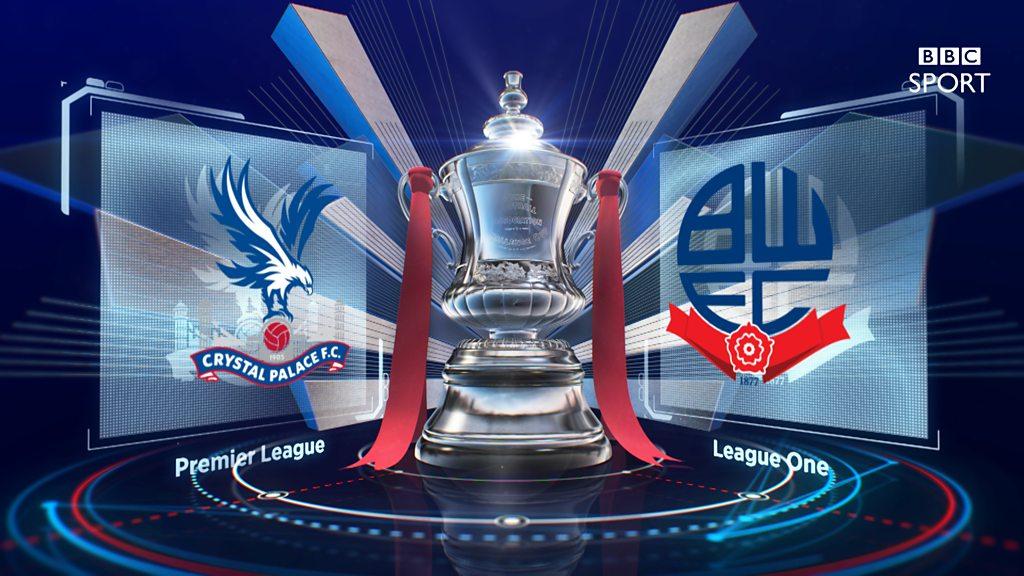 FA Cup: Crystal Palace 2-1 Bolton Wanderers highlights