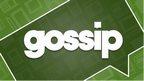Tuesdays gossip column