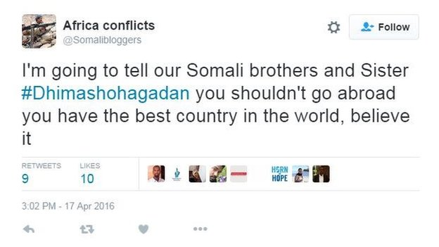 Africa conflicts tweets: 'I'm going to tell our Somali brothers and sisters #Dhimashohagadan you shouldn't go abroad you have the best country in the world, believe me.'