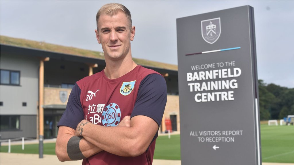 Joe Hart: Burnley sign keeper for £3.5m from Manchester City on two-year deal