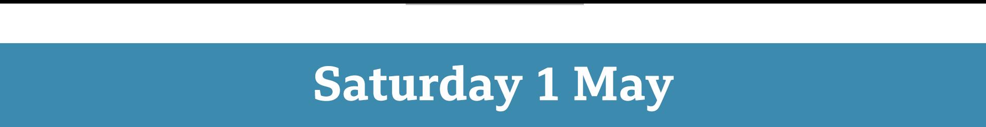 Saturday 1 May