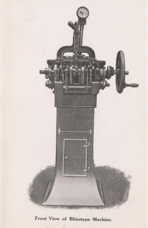 Bhisotype machine