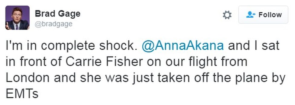 """I'm in complete shock. @AnnaAkana and I sat in front of Carrie Fisher on our flight from London and she was just taken off the plane by EMTs"""