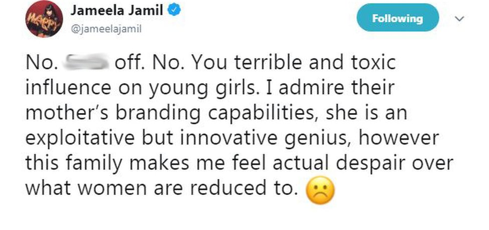 "Jameela Jamil's tweet says: ""No. [Expletive]. No. You terrible and toxic influence on young girls. I admire their mother's branding capabilities, she is an exploitative but innovative genius, however this family makes me feel actual despair over what women are reduced to. """