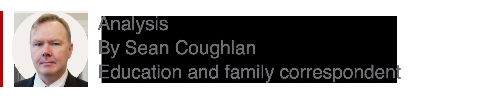 Analysis box by Sean Coughlan, education correspondent
