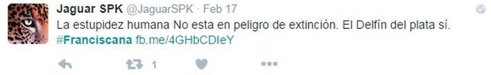 Screen grab from tweet reading: 'Human stupidity is not endangered, the Del Plata dolphin is'