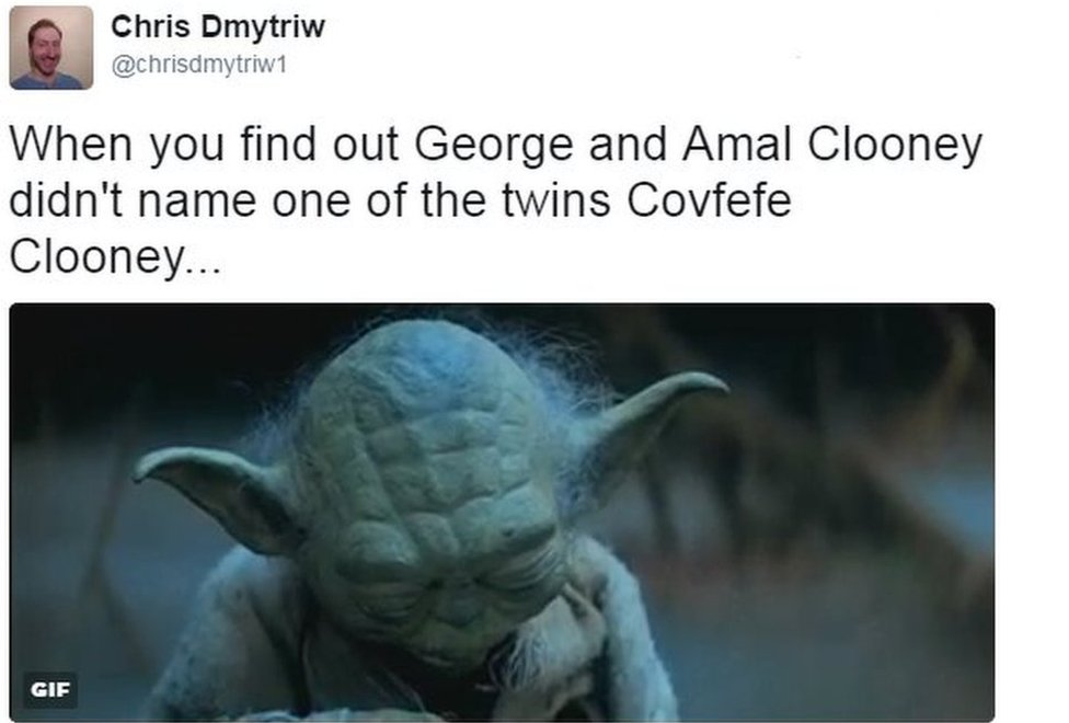 Tweet from user chrisdmytriw1 reads: When you find out George and Amal Clooney didn't name one of the twins Covfefe Clooney...