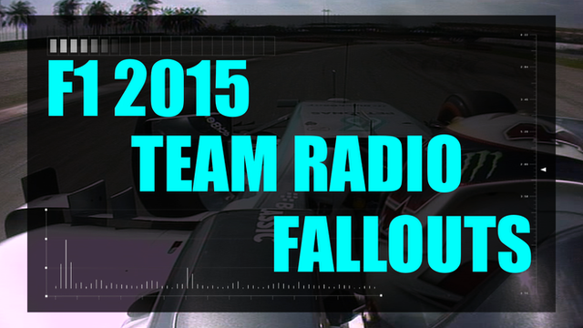 F1 2015 team radio fallouts