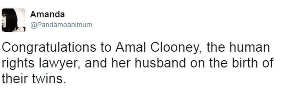 Tweet from user Pandamoanimum reads: Congratulations to Amal Clooney, the human rights lawyer, and her husband on the birth of their twins.