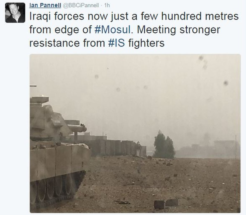 Tweet from Ian Pannell reads: Iraqi forces now just a few hundred metres from edge of Mosul. Meeting stronger resistance from IS fighters