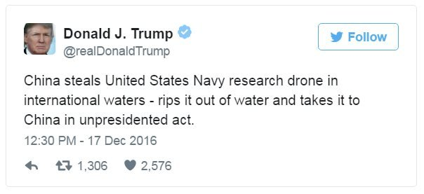 Tweet: China steals United States Navy research drone in international waters - rips it out of water and takes it to China in unpresidented act.