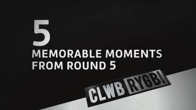 Pro12 rugby: Memorable moments round five