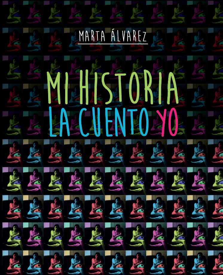 "Portada del libro ""Mi historia la cuento yo"" de Marta Álvarez"