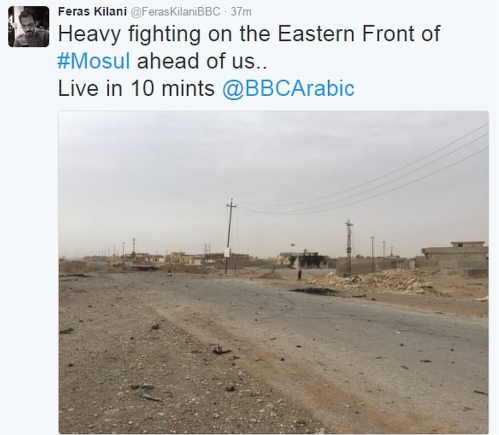 Tweet from Feras Kilani says: Heavy fighting on the Eastern Front of #Mosul ahead of us