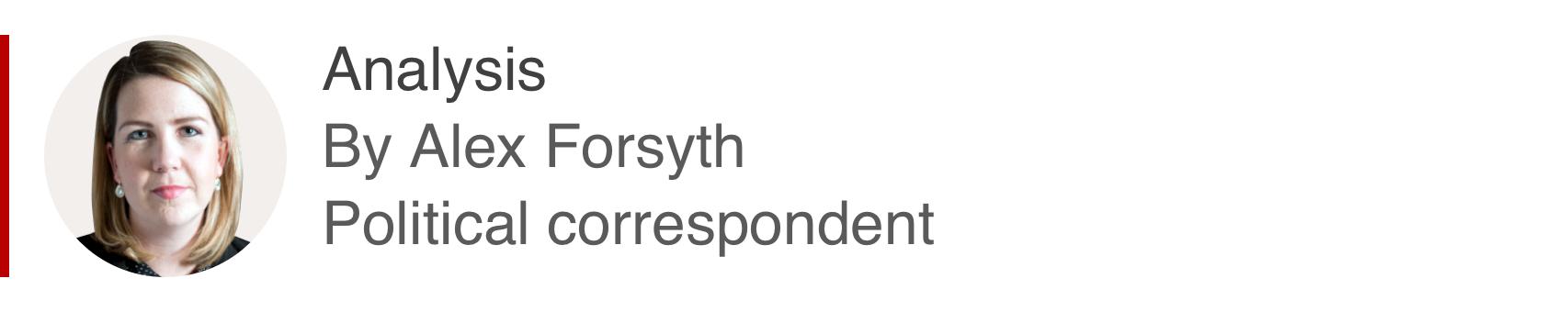 Analysis by Alex Forsyth, political correspondent