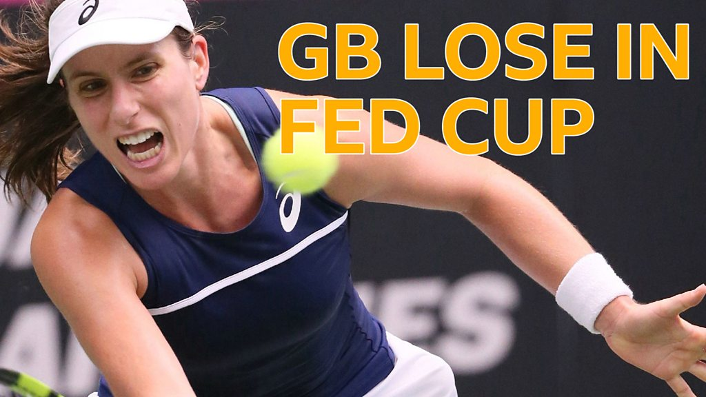Fed Cup highlights: Heather Watson & Johanna Konta beaten in thrilling doubles decider