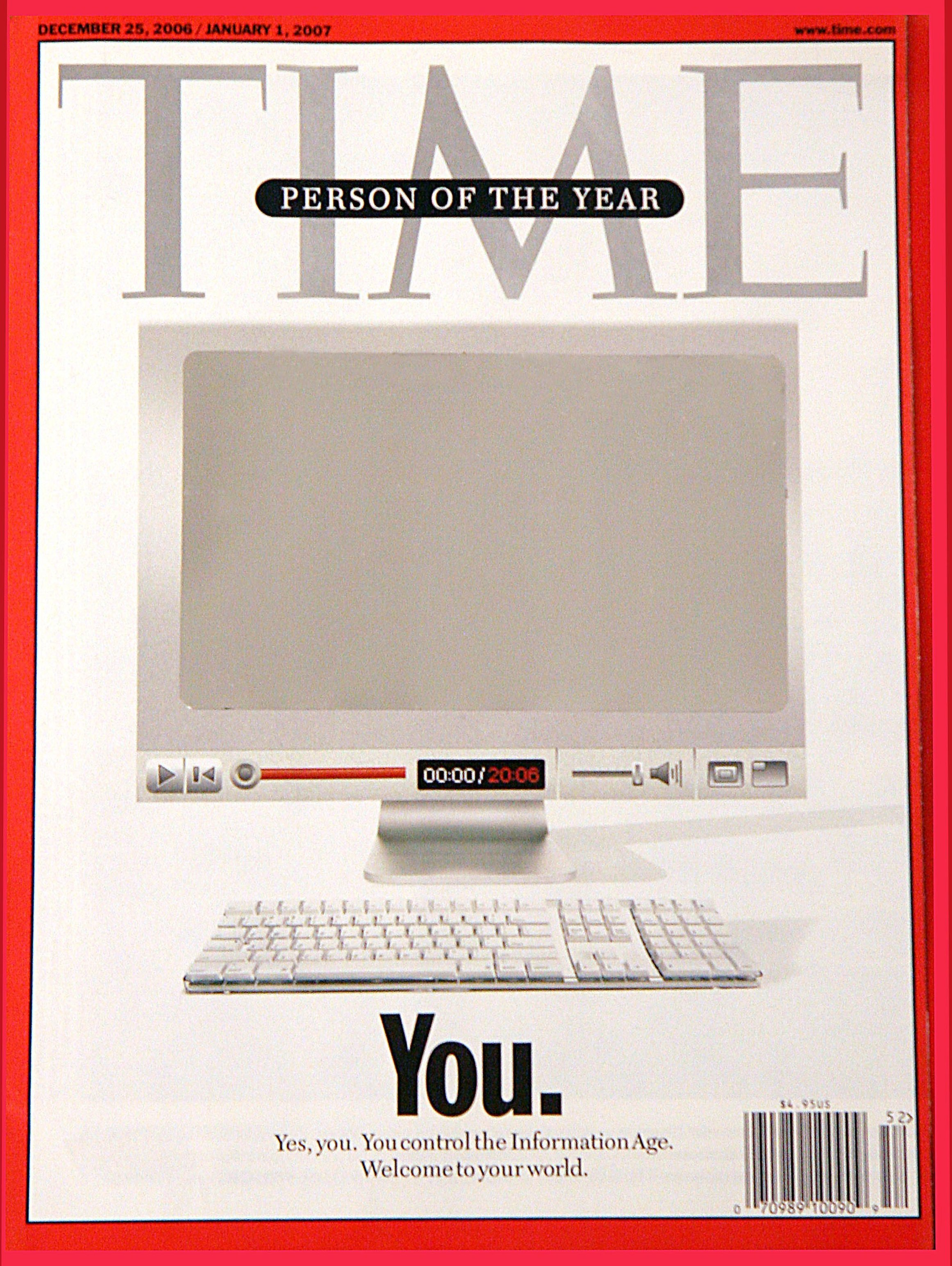"Time Person of the Year cover in 2006 - ""You"", reflecting the importance of user-generated internet content"
