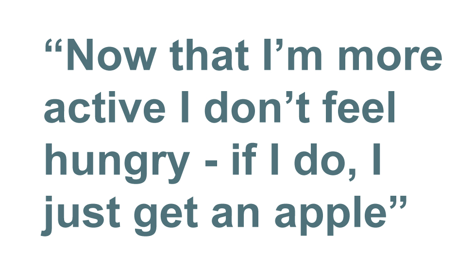 Quotebox: Now that I'm more active I don't feel hungry - if I do, I just get an apple