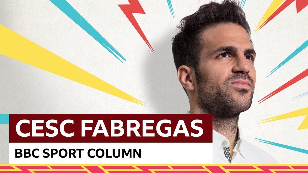 Scary & stressful but sometimes it's good to panic - Fabregas on Germany