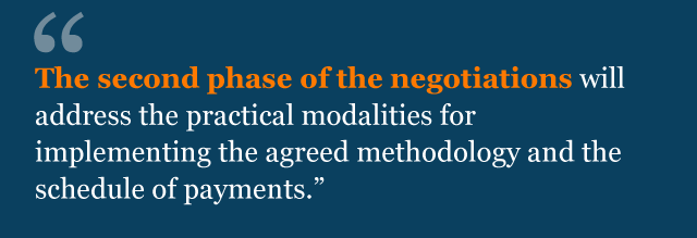 Text from agreement: The second phase of the negotiations will address the practical modalities for implementing the agreed methodology and the schedule of payments.