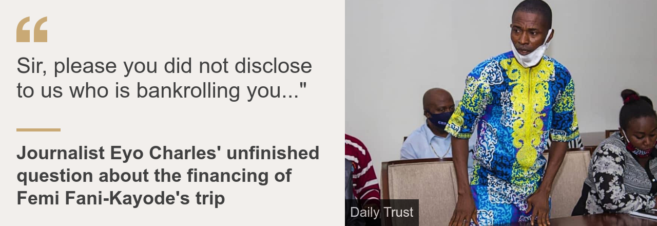 """Quote card: Eyo Charles unfinished question to Femi Fani-Kayode: """"Sir, please you did not disclose to us who is bankrolling you…"""""""