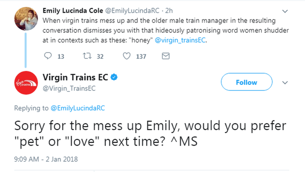"Virgin Trains East Coast tweeted: ""Sorry for the mess up Emily, would you prefer ""pet"" or ""love"" next time?"""