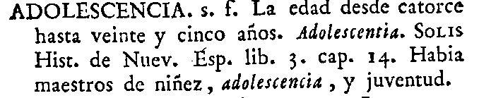 Definición de adolescencia en el diccionario de 1770 del Nuevo tesoro lexicográfico de la lengua española (NTLLE)