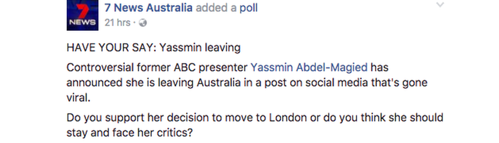 "An online Seven News poll asks: ""HAVE YOUR SAY: Yassmin leaving. Do you support her decision to move to London or should she stay and face her critics?"""