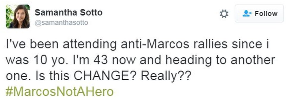 "@samanthasotto tweets ""I've been attending anti-Marcos rallies since i was 10 yo. I'm 43 now and heading to another one. Is this CHANGE? Really?? #MarcosNotAHero"""