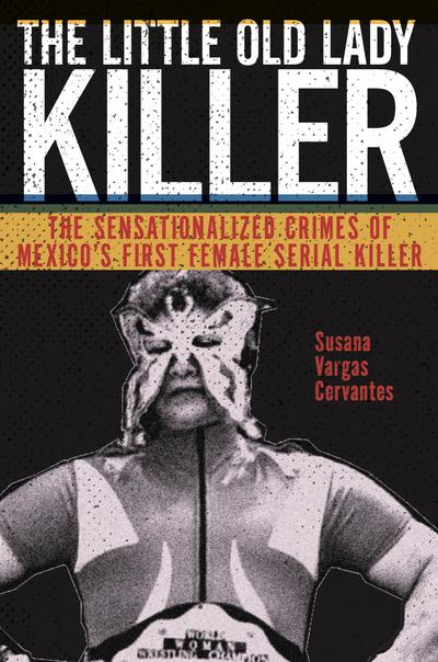 Portada del libro The Old Lady Killer, de Susana Vargas Cervantes.