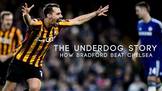 The Underdog Story: How Bradford beat Chelsea