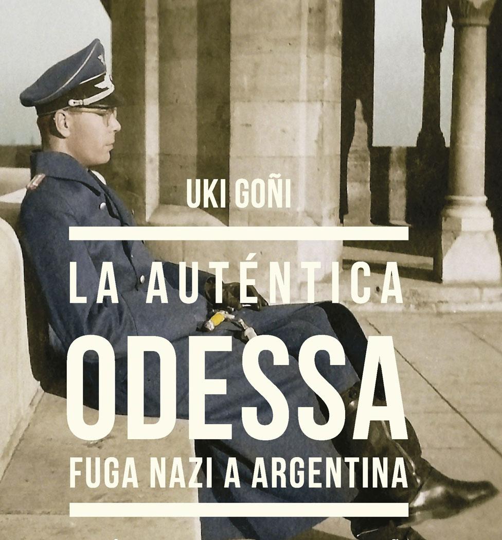 """La portada de """"La Auténtica Odessa"""", la investigación del periodista argentino Uki Goñi."""
