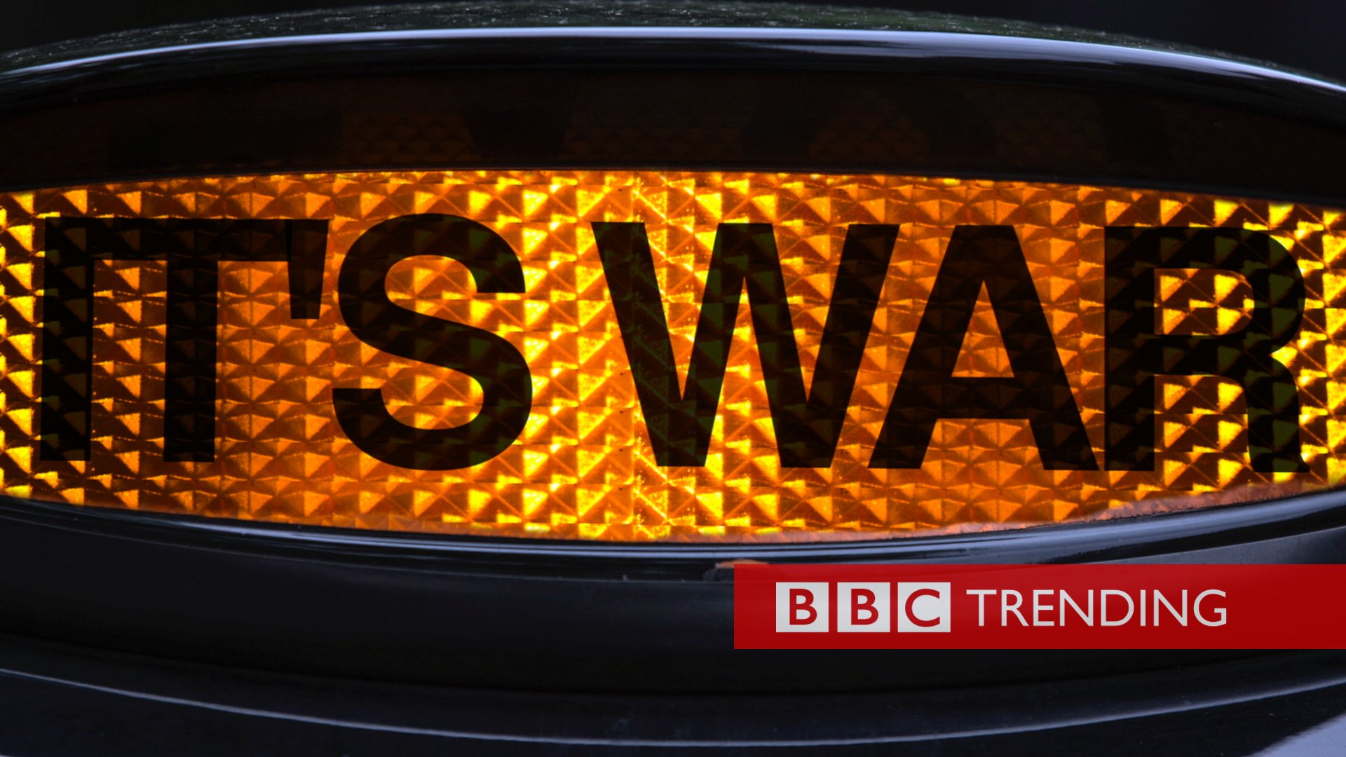 """Taxi sign with words """"It's War"""" replacing the word taxi"""