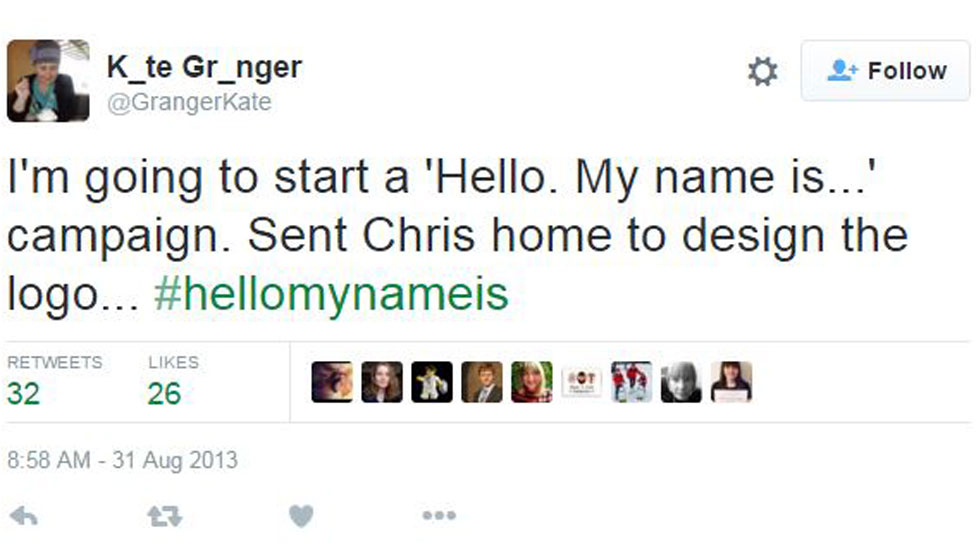 "Kate Granger tweet ""I'm going to start a 'Hello. My name is ...' campaign. Sent Chris home to design the logo... #hellomynameis"