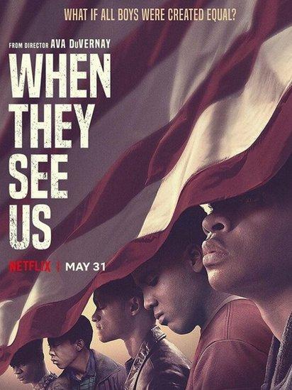 Cartel de la serie de Netflix When They See Us
