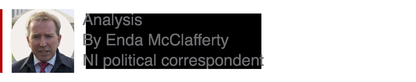 Analysis box by Enda McClafferty, NI political correspondent