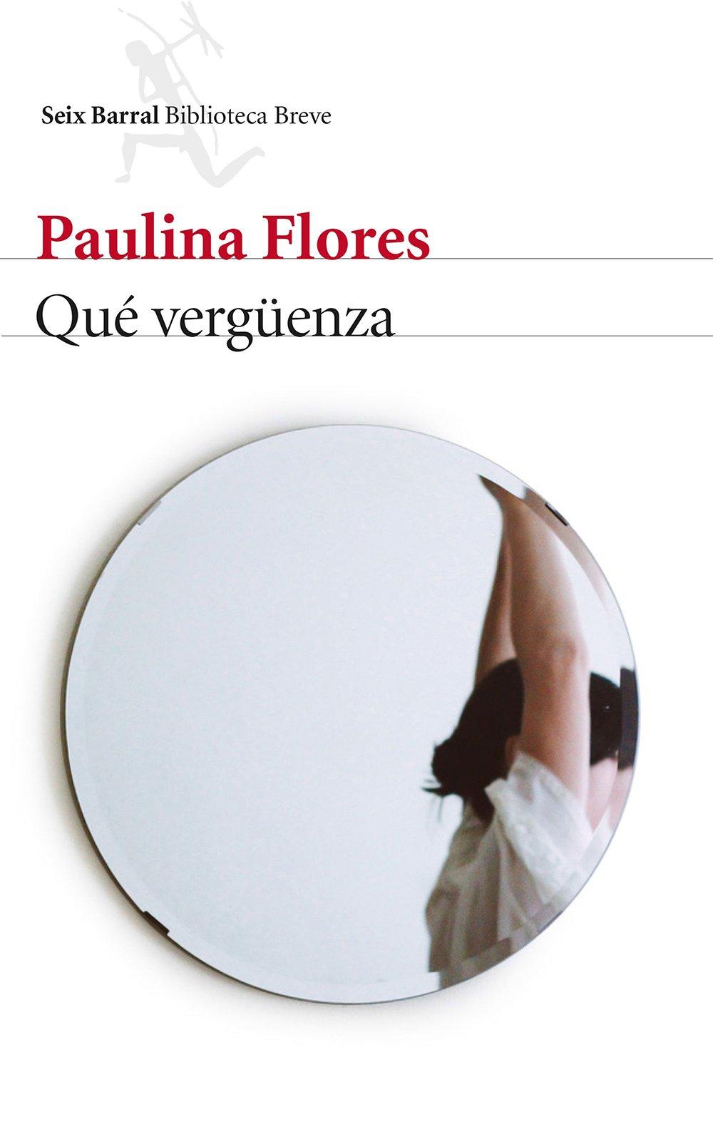 Portada de Qué vergüenza de Paulina Flores