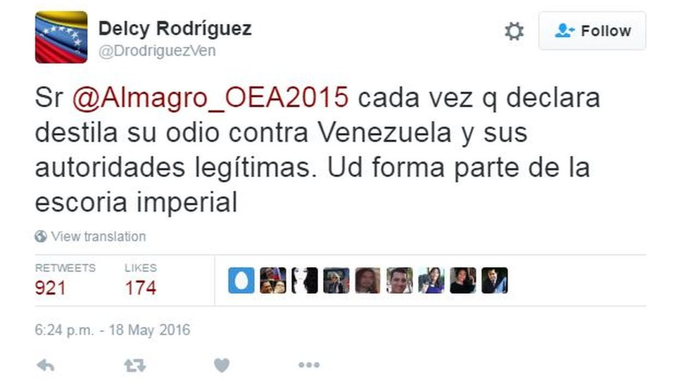 "A tweet by Delcy Rodriguez reading: ""Mr Almagro, every time you makes a statement he expresses his hatred against Venezuela and its legitimate authorities. You are part of the imperialist detritus"