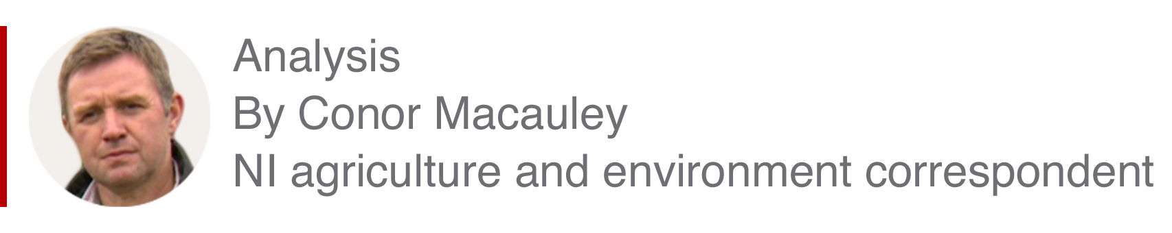 Analysis box by Conor Macauley, NI agriculture and environment correspondent